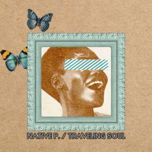 Native P – Traveling Soul