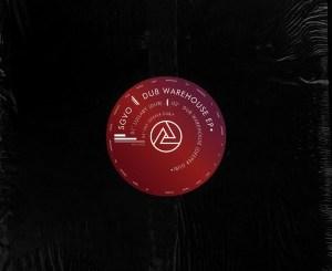 SGVO – Dub Warehouse (Deeper Dub) SGVO – Dub Warehouse EP