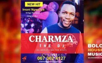 Charmza The Dj - Imani Ngwenya Ft. Papi The Vocalist Lesiba - A Fikile Mandebele