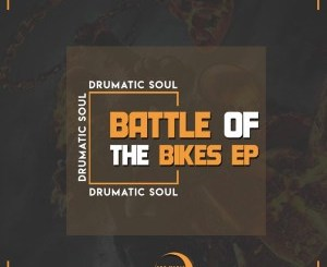 Drumatic Soul – Battle Of The Bikes EP