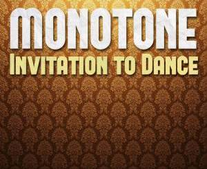Monotone, Ruby Gold – Invitation Dance