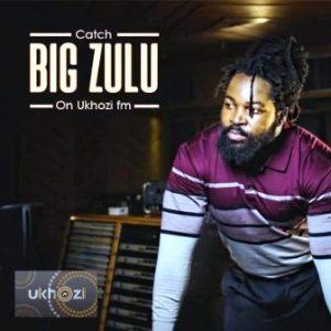 Big Zulu – Unqonqoshe Wonqonqoshe Album Tracklist