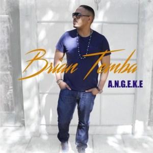 Brian Temba – Angeke