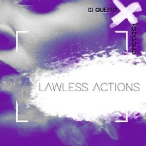 Lawless Actions Mp3 Download (Afro House) Dj Questo & Rocksolid