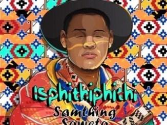 isphithiphithi album download Mp3