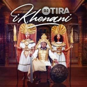 DJ Tira – Ikhenani Ft Mampintsha DJ Tira – Umem ft. Beast