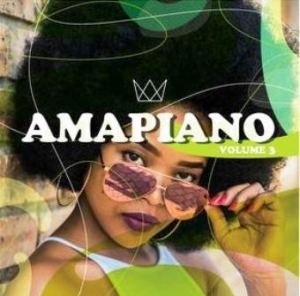 AmaPiano Vol 3 Album Mp3 Download