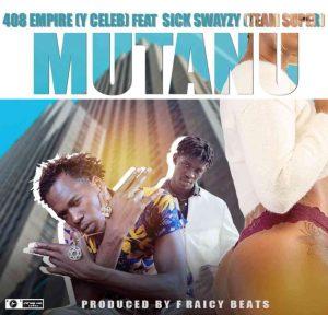 "MUSICY Celeb ft. Sick Swayzy [TeamSuper] – ""Mutanu"""