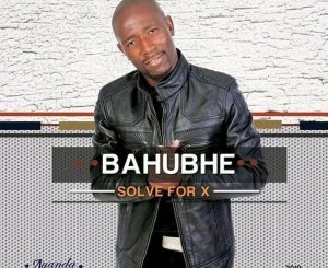 Bahubhe – Solve for x