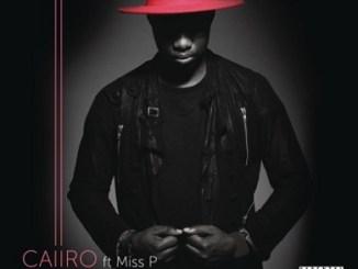 Caiiro – Black Child Ft Miss P