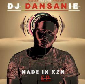 Dj Dansanie - TaTa [Made in KZN (EP)]