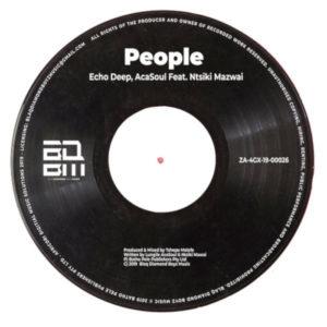 Echo Deep & AcaSoul – People Ft. Ntsiki Mazwai