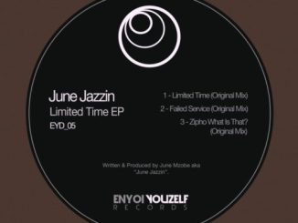 June Jazzin – Limited Time EP