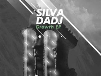 Silva DaDj – Growth EP