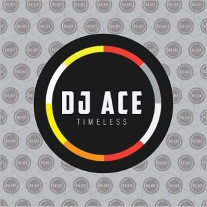DJ Ace – Saxophone (Timeless EP) DJ Ace – Goosebumps (Slow Jam)