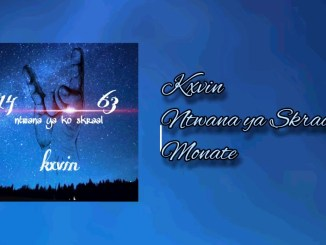 Kxvin - Monate (First Amapiano Release)