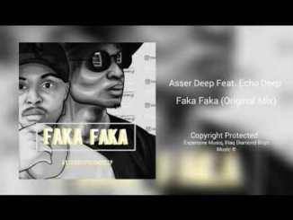 AsserDeep – Faka Faka Ft. Echo Deep