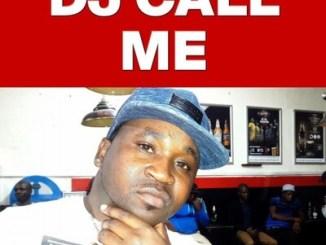 DJ Call Me – Ka Moka Ke Baka ft. DJ Lenzo & Simangolicious