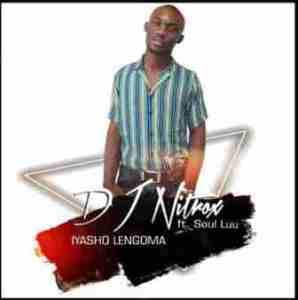 DJ Nitrox Ft. Soul Luu – Iyasho Lengoma