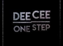 Dee Cee – One Step