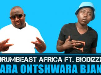 Drumbeast Africa – Mara O Ntshwara Bjang Ft. Biodizzy