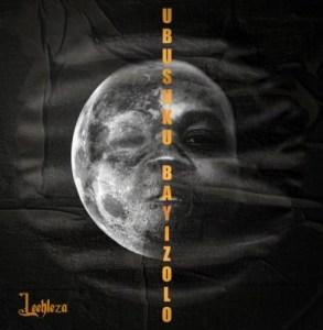 EP: Leehleza – uBsuku Bayizolo