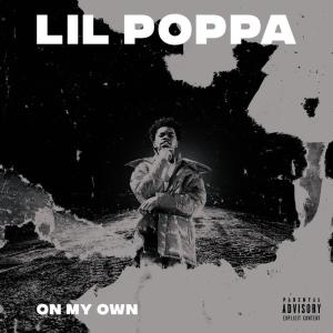 Lil Poppa - On My Own Video