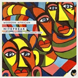 NiteFreak– Modern African EP