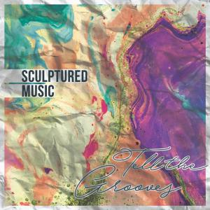 Sculptured Music – Tell the Grooves Album