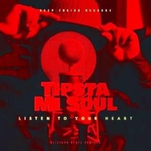 Tipsta & Misoul – Listen to Your Heart (Blizzard Beats Mixes)