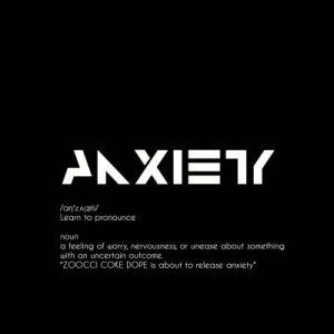 ALBUM: Zoocci Coke Dope – Anxiety (Tracklist)