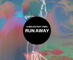 D-Malice – Run Away (Original Mix) Ft. Tabia