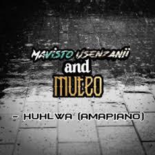 Mavisto Usenzanii & Muteo – Huhlwa