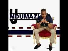 Mdumazi Ngithwele Kanzima
