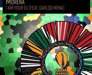 Morena – I Am Your DJ