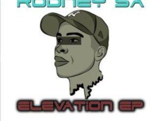 Rodney SA – Elevation EP