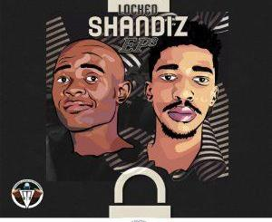Sir Modeva, Bless ZA – Locked Shandis, Vol. 3