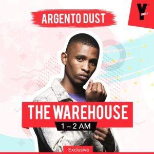 Argento Dust – YFM The Warehouse 1Hour Mix