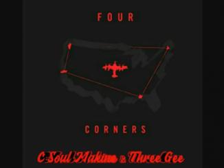 C-Soul Makine & Three Gee – Four Corners