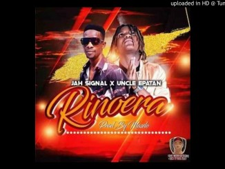 Jah Signal × Uncle Epatan-Rinoera (official video)Jah Signal × Uncle Epatan-Rinoera (official video)
