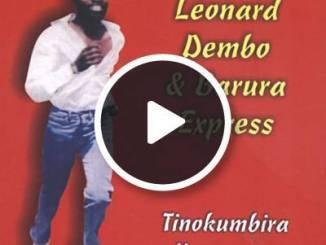 Leonard Dembo Songs - Mutadzi Ngaaregererwe