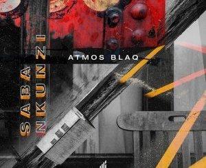 Atmos Blaq – Saba Nkunzi (Atmospheric Mix)