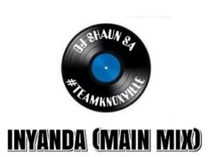 DJ Shaun SA – Inyanda (Main Mix)