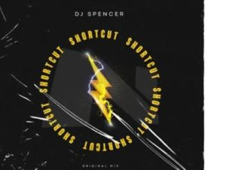DJ Spencer – Shortcut