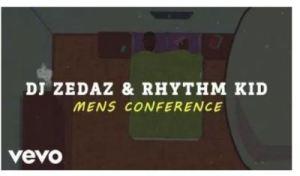 DJ Zedaz & Rhythm Kid – Mens Conference