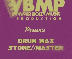 Drum Max & Stone Master – Hay' Kabi Bra
