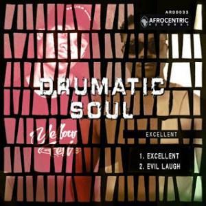 Drumatic Soul – Excellent