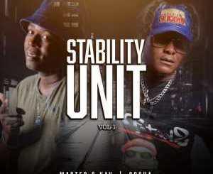 Master C-Kay & Sosha – Stability Unit Vol.1