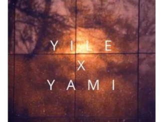 Mbuzini Finest – Yile X Yami