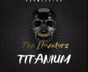 The Elevatorz -Titanium